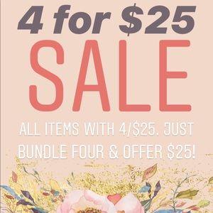 4/$25 SALE!